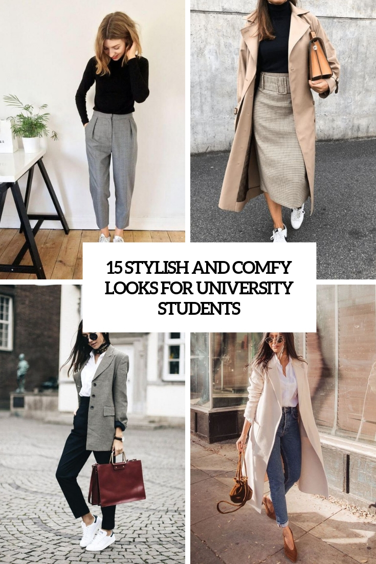 stylish and comfy looks for university students cover