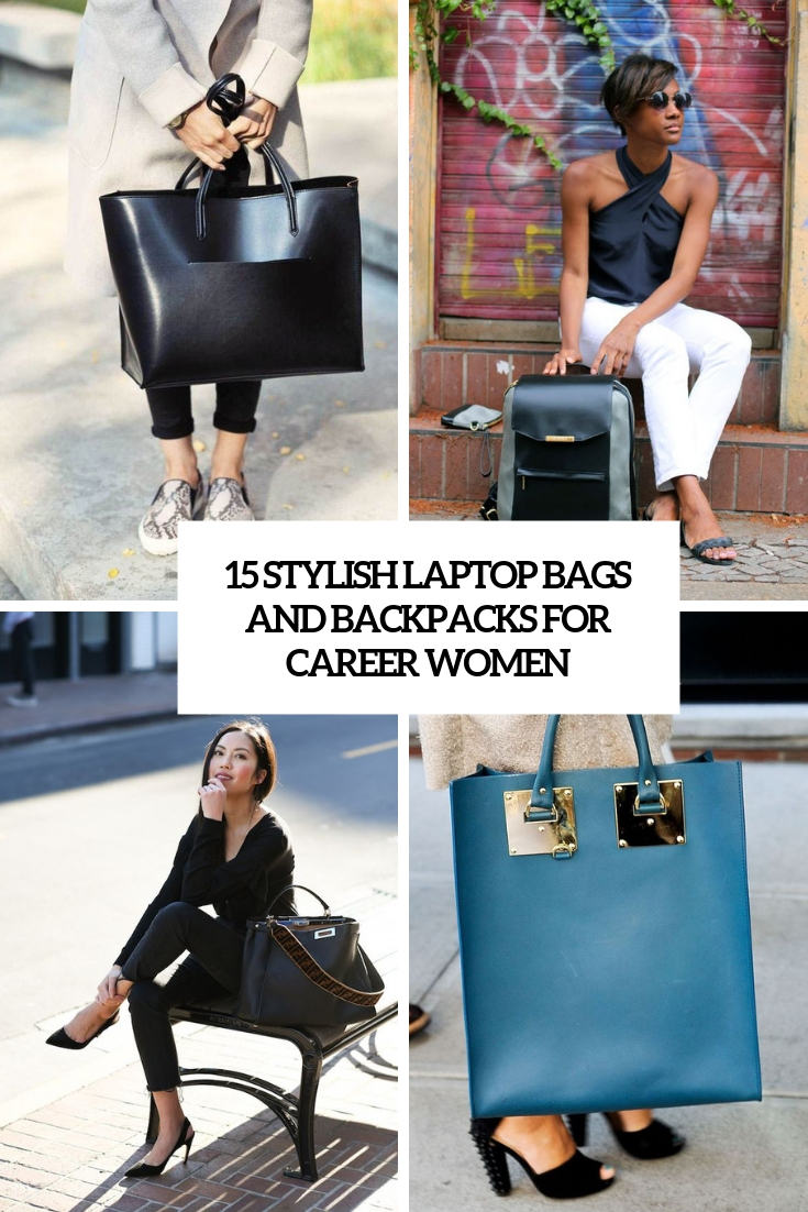 stylish laptop bags and backpacks for career women cover