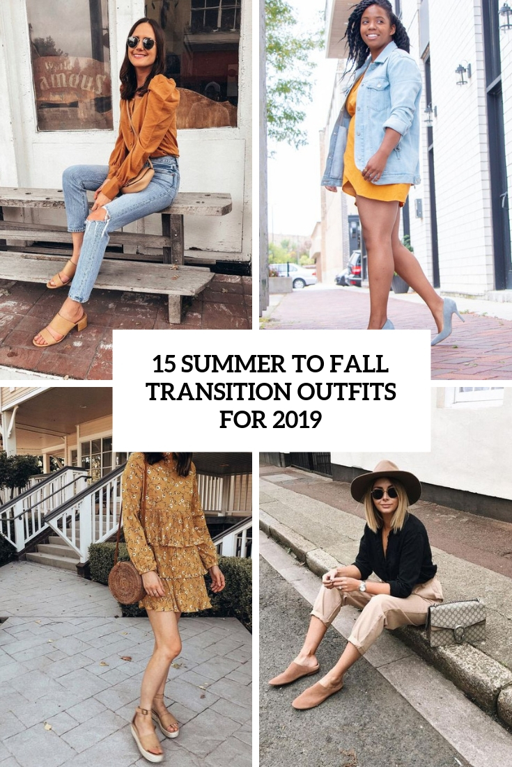 summer to fall transition outfits for 2019 cover
