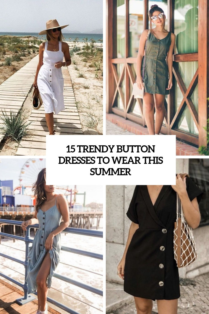 15 Trendy Button Dresses To Wear This Summer
