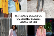 15 trendy colorful oversized blazer outfits to try cover
