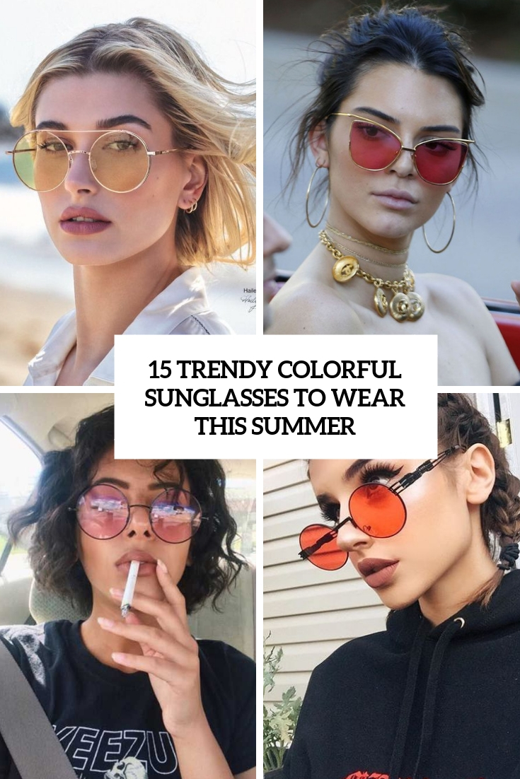 trendy colorful sunglasses to wear this summer cover