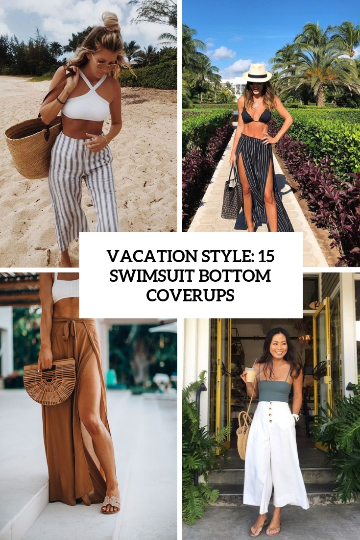 Vacation Style: 15 Swimsuit Bottom Coverups