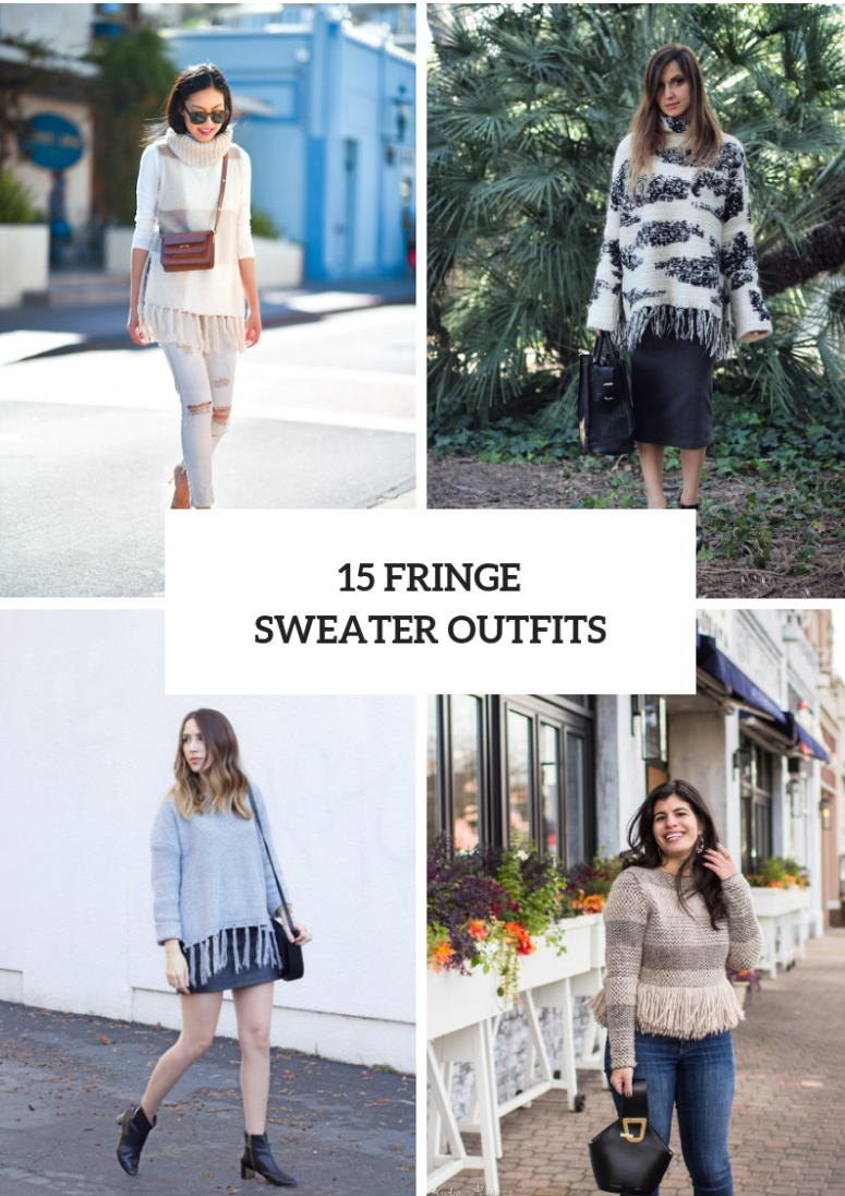 15 Look Ideas With Fringe Sweaters