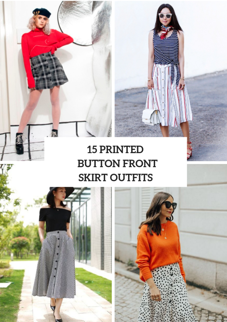 Looks With Printed Button Front Skirts