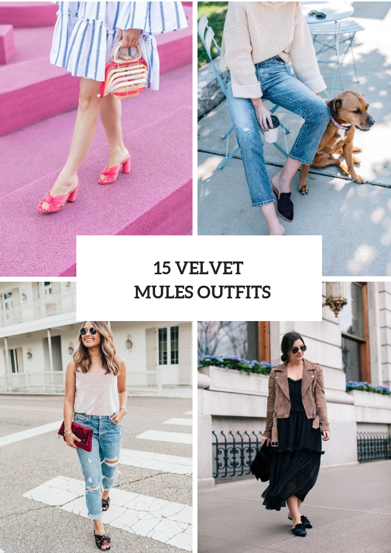 Outfit Ideas With Velvet Mules