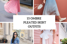 15 Outfits With Ombre Pleated Skirts