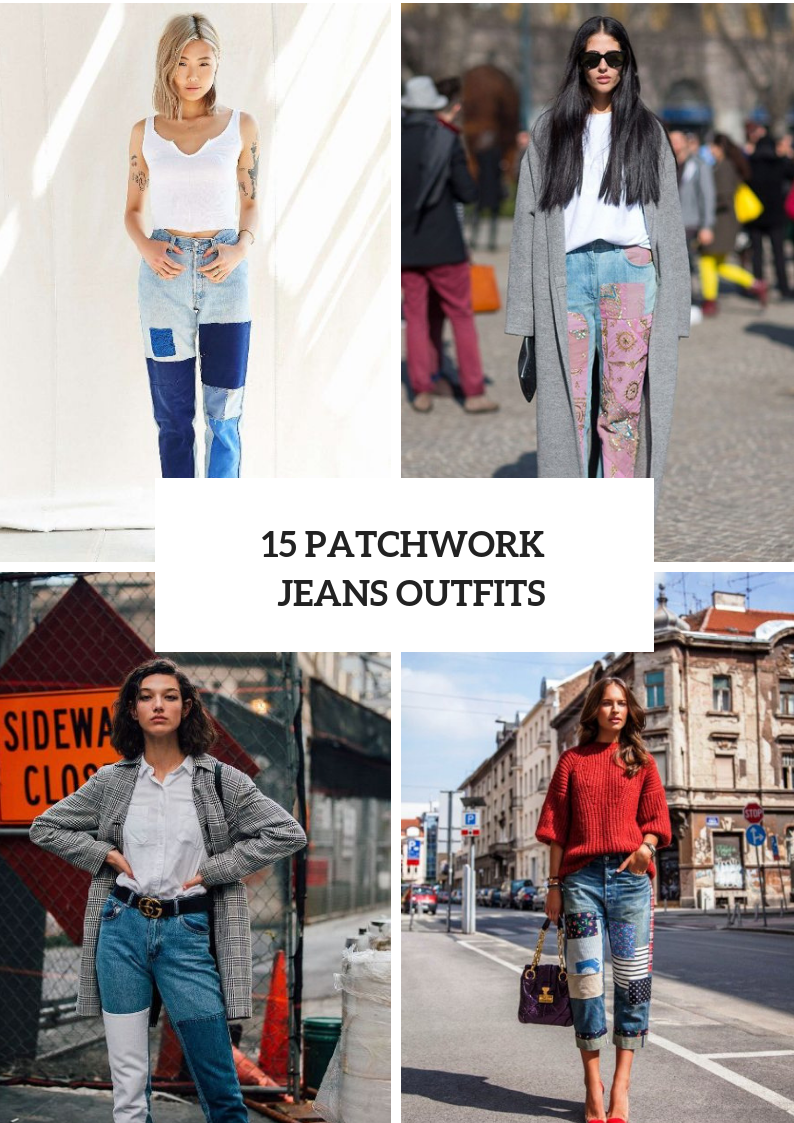 Outfits With Patchwork Jeans For Women