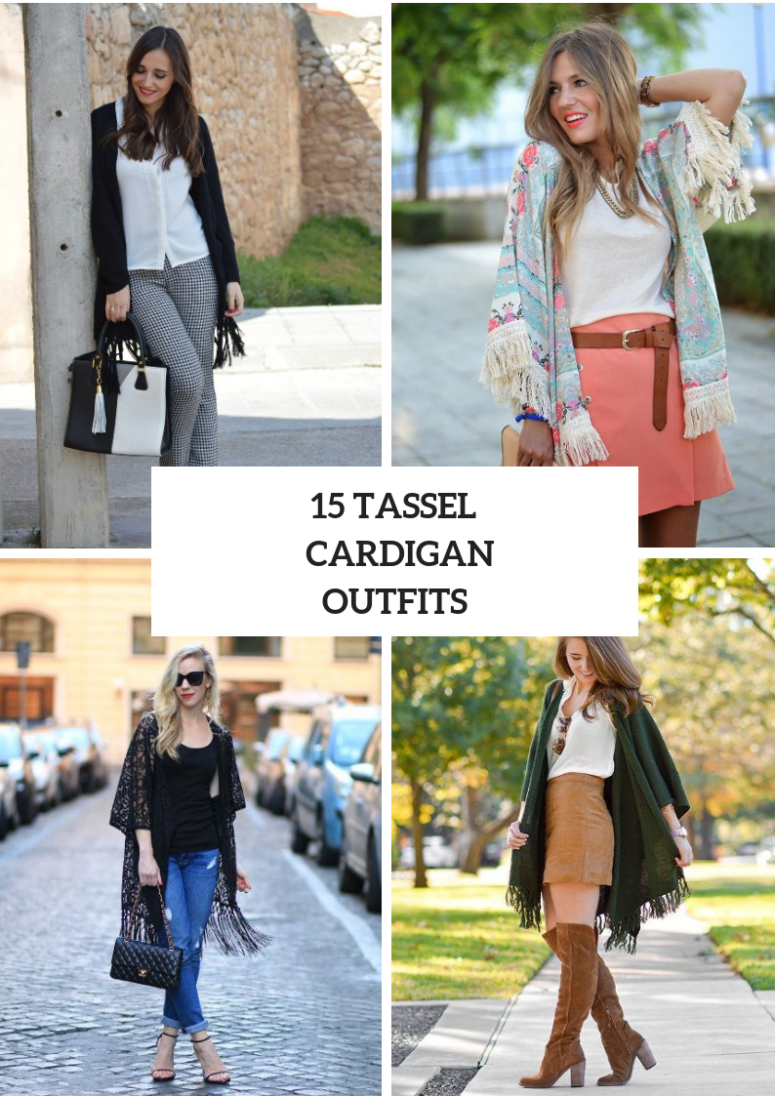 15 Outfits With Tassel Cardigans For Ladies