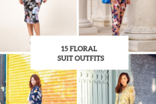 15 Wonderful Outfits With Floral Suits