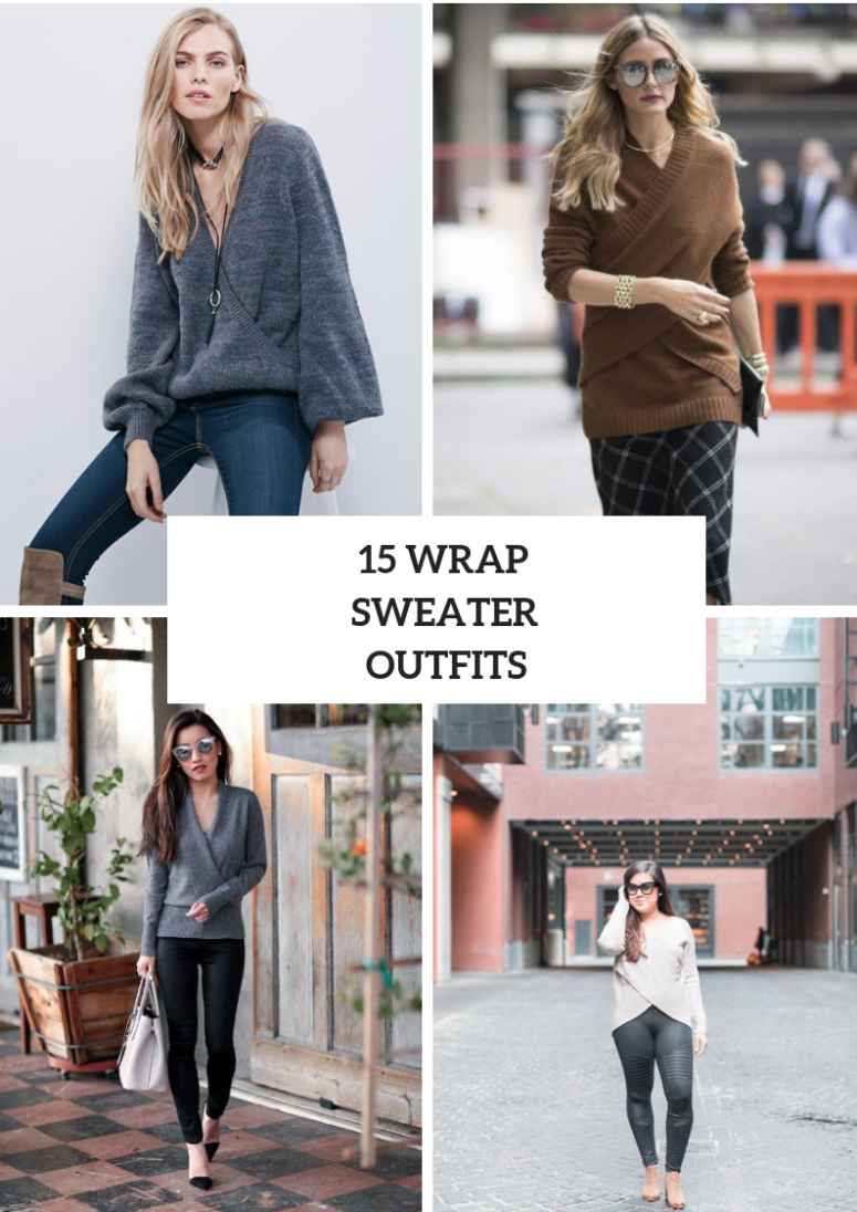 15 Wonderful Outfits With Wrapped Sweaters