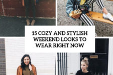 15 cozy and stylish weekend looks to wear right now cover