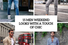 15 men weekend looks with a touch of chic cover