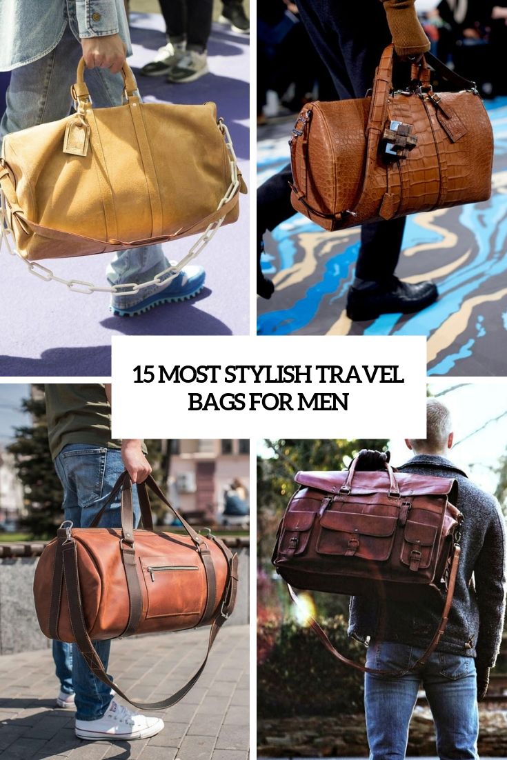 15 Most Stylish Travel Bags For Men