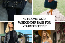 15 travel and wekeened bags for your next trip cover