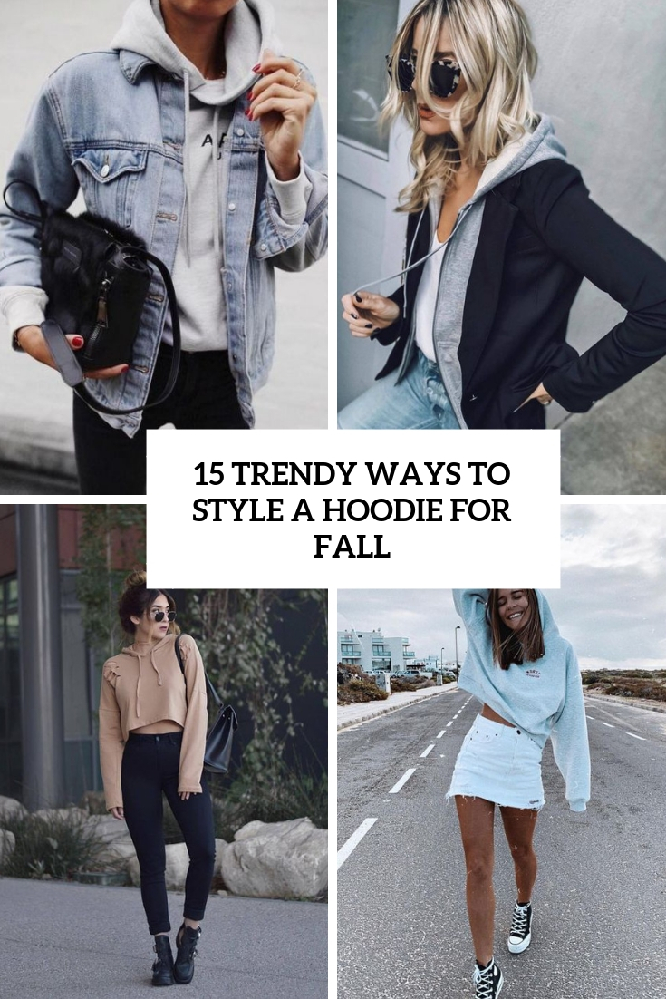 trendy ways to style a hoodie for fall cover