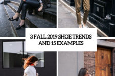 3 fall 2019 shoe trends and 15 examples cover