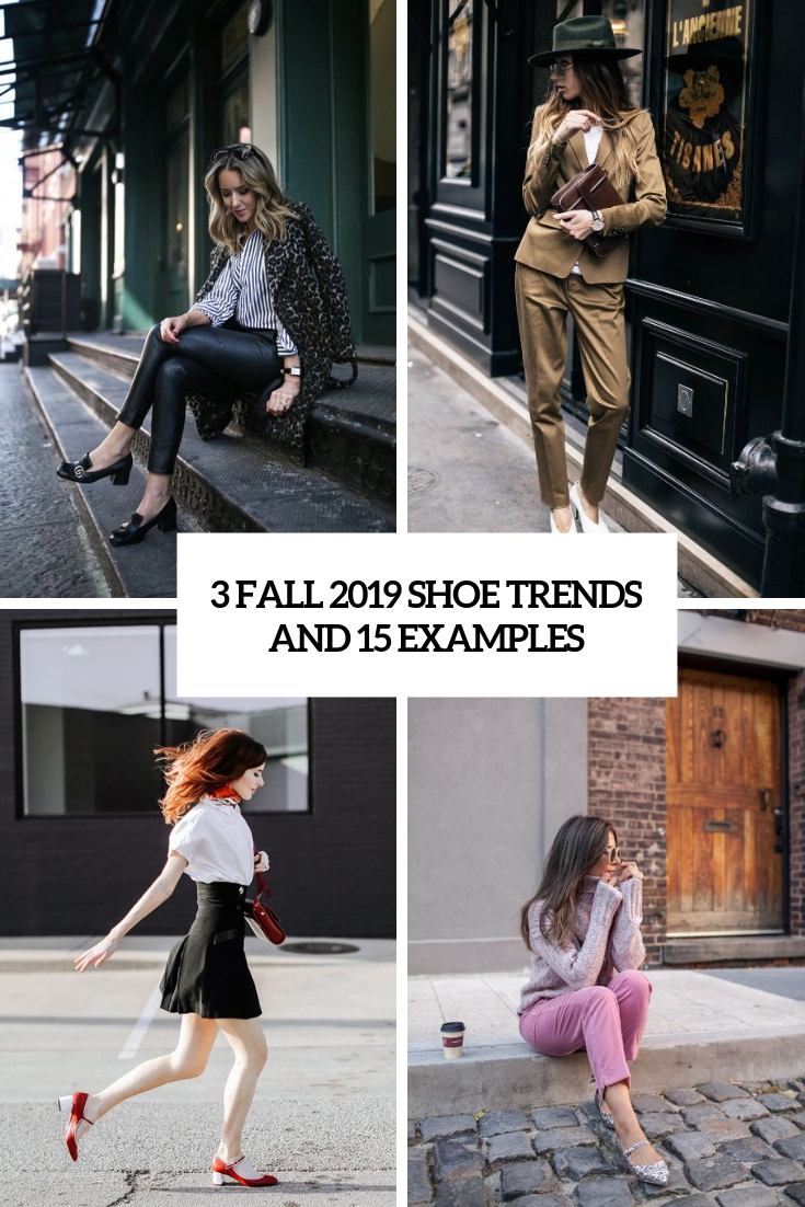 3 Fall 2019 Shoe Trends And 15 Examples