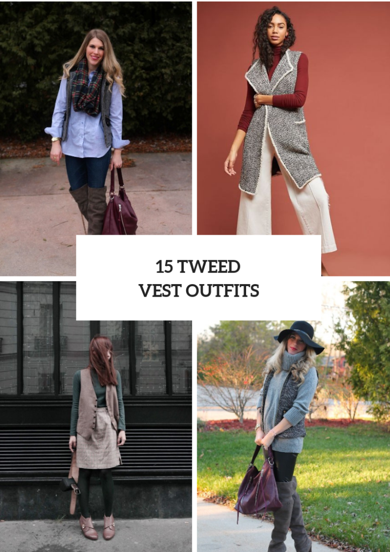 Elegant Look Ideas With Tweed Vests