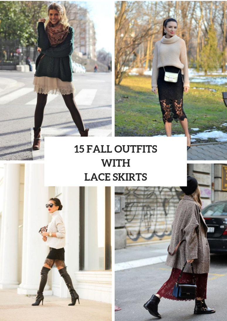 15 Fall Outfit Ideas With Lace Skirts