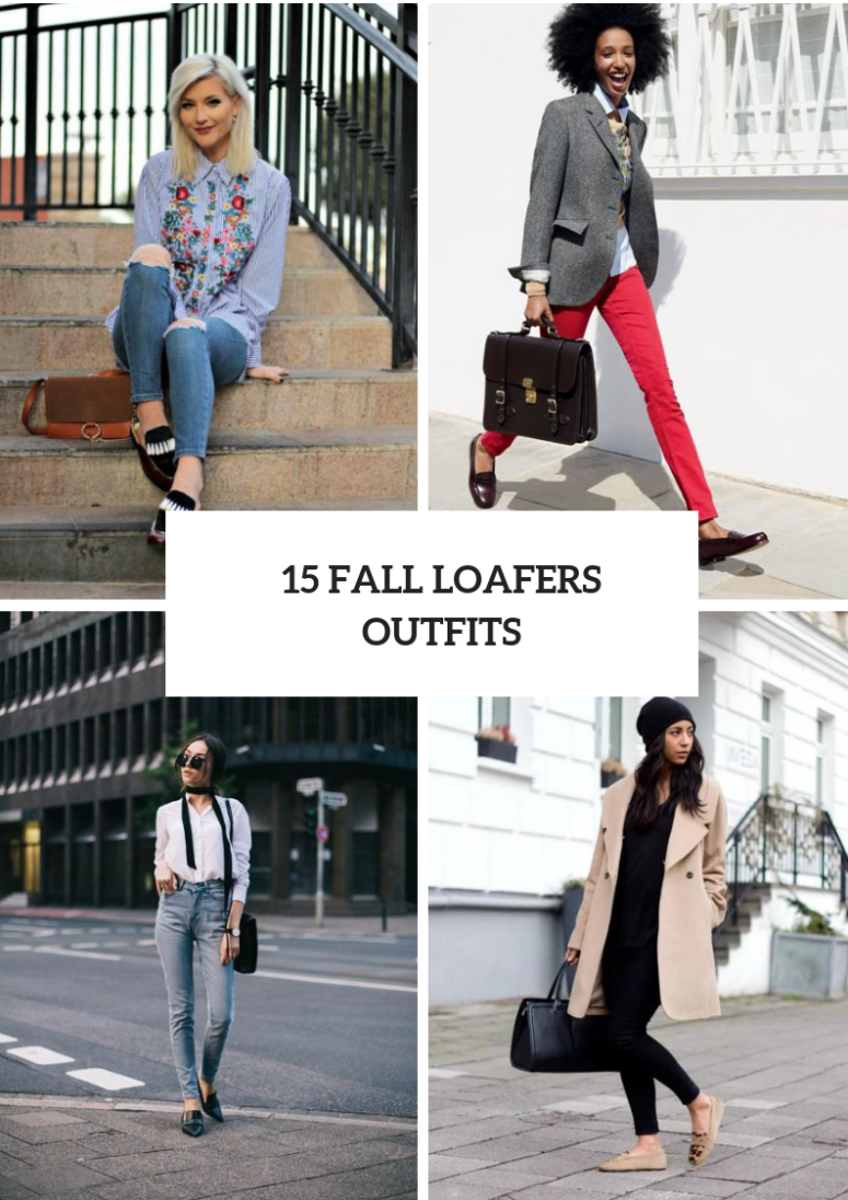 15 Fall Outfits With Loafers For Women