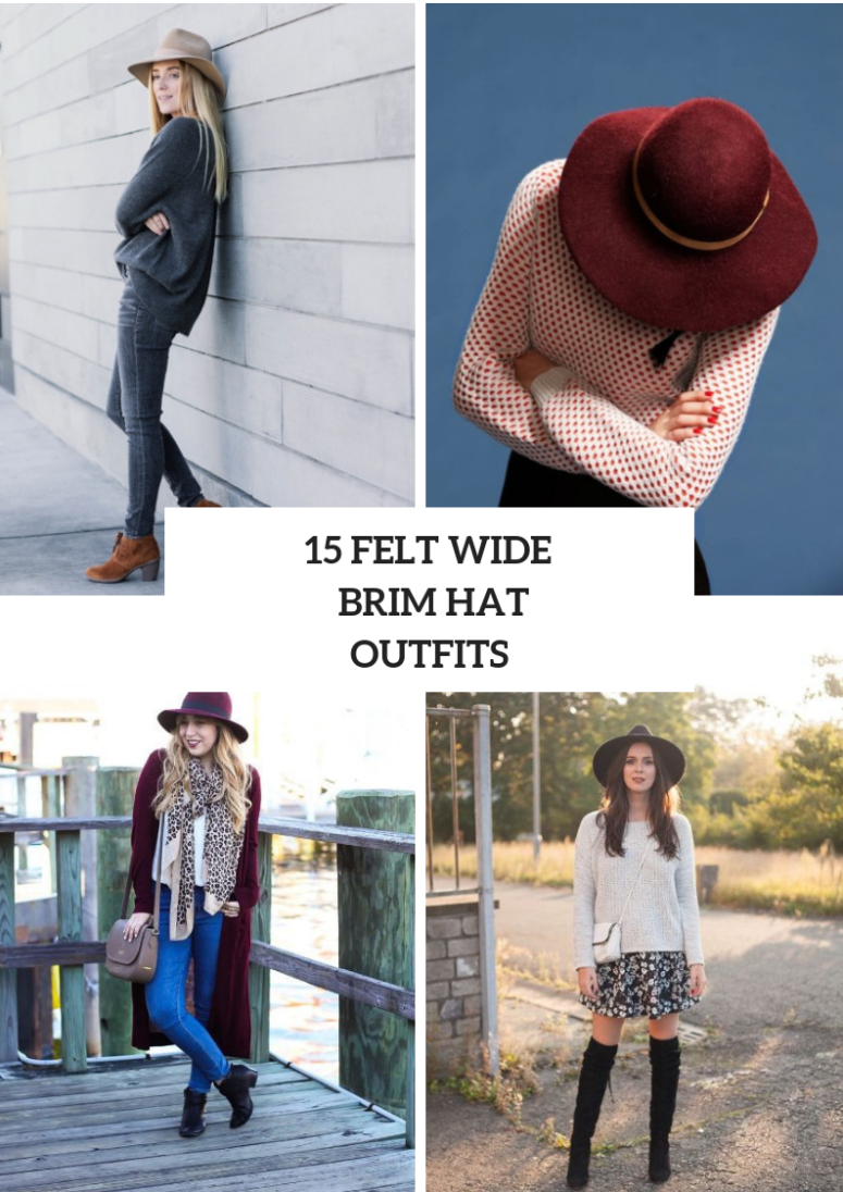 Outfits With Felt Wide Brim Hats For This Fall