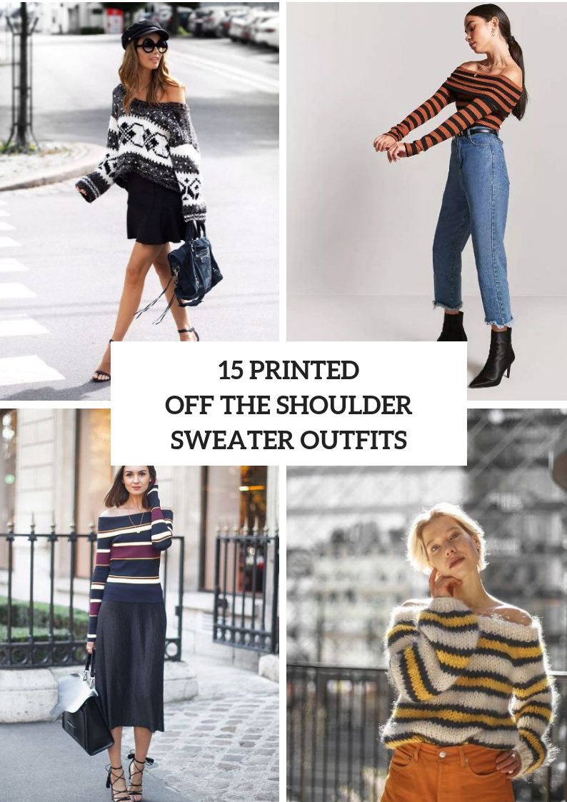 Wonderful Outfits With Printed Off The Shoulder Sweaters