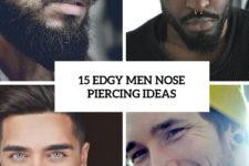 15 edgy men nose piercing ideas cover