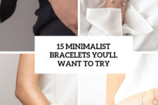 15 minimalist bracelets  you'll want to try cover