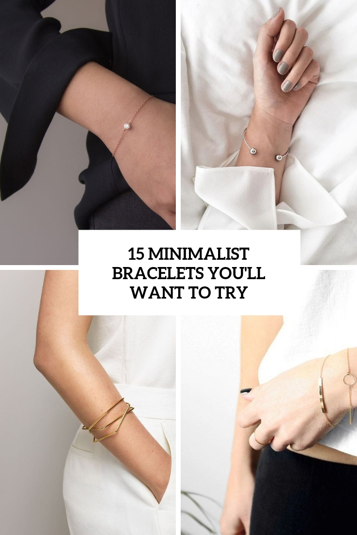 minimalist bracelets  you'll want to try cover