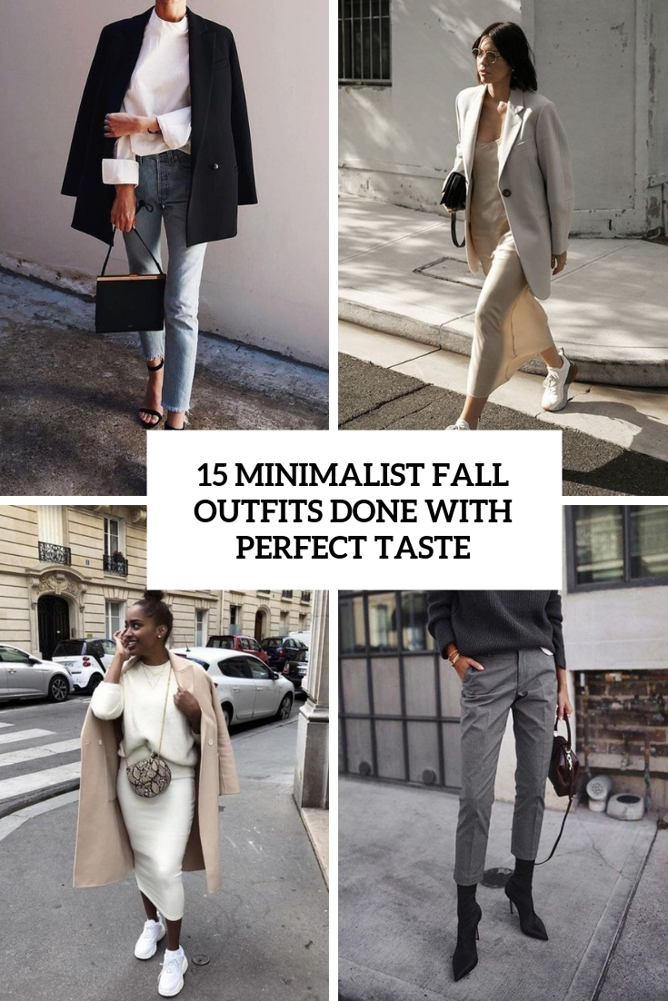 15 Minimalist Fall Outfits Done With Perfect Taste