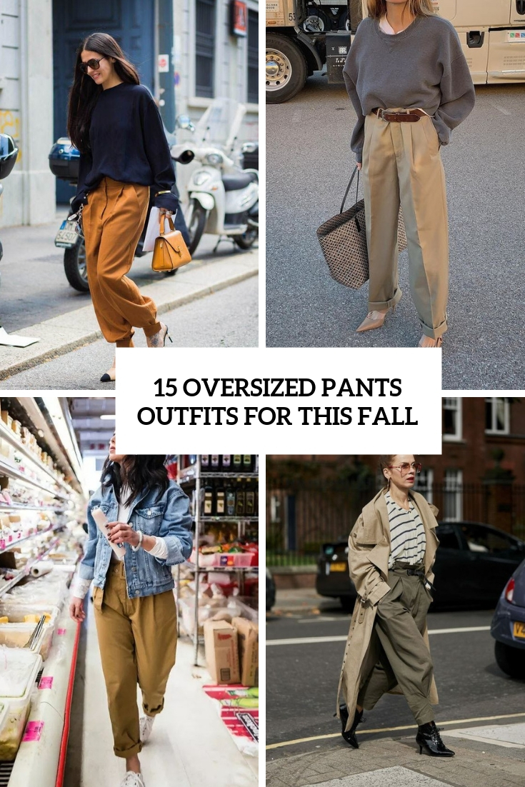 oversized pants outfits for this fall cover