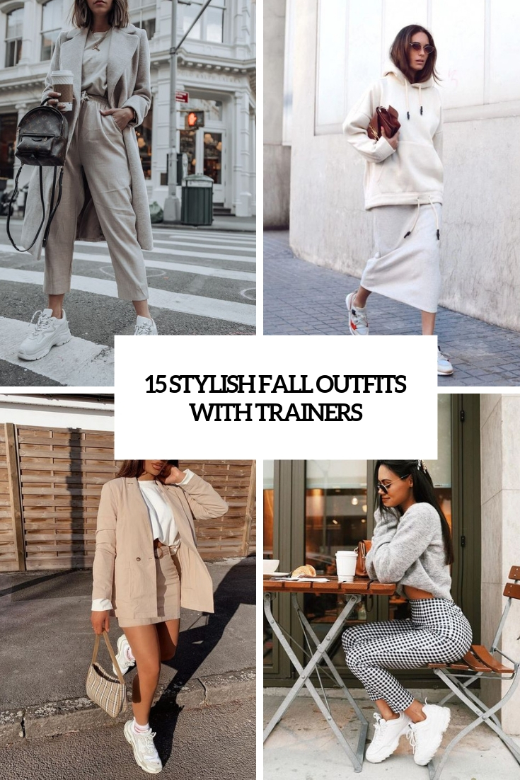 15 Stylish Fall Outfits With Trainers