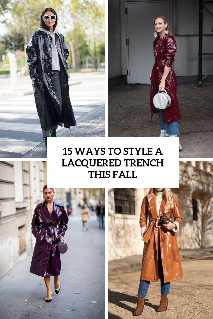 ways to style a lacquered trench this fall cover