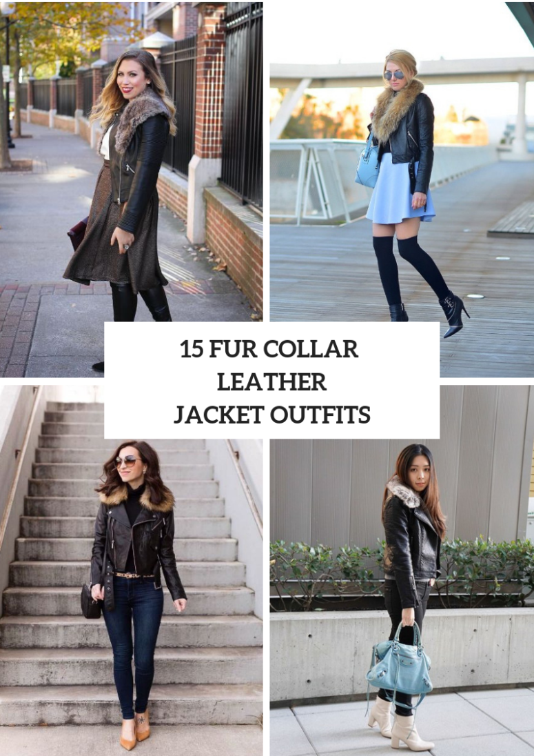 15 Cozy Outfits With Faux Fur Collar Leather Jackets
