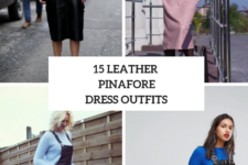 15 Leather Pinafore Dress Outfits For Fall Days