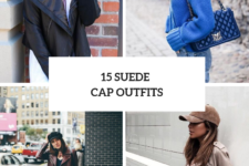 15 Look Ideas With Suede Caps