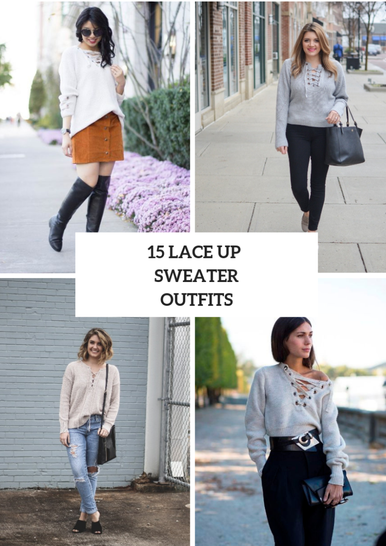 Outfits With Lace Up Sweaters For This Fall