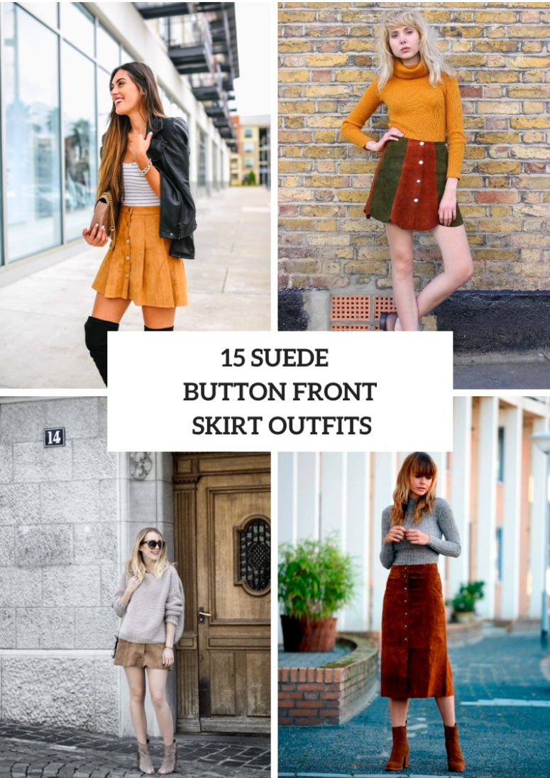 15 Outfits With Suede Button Front Skirts