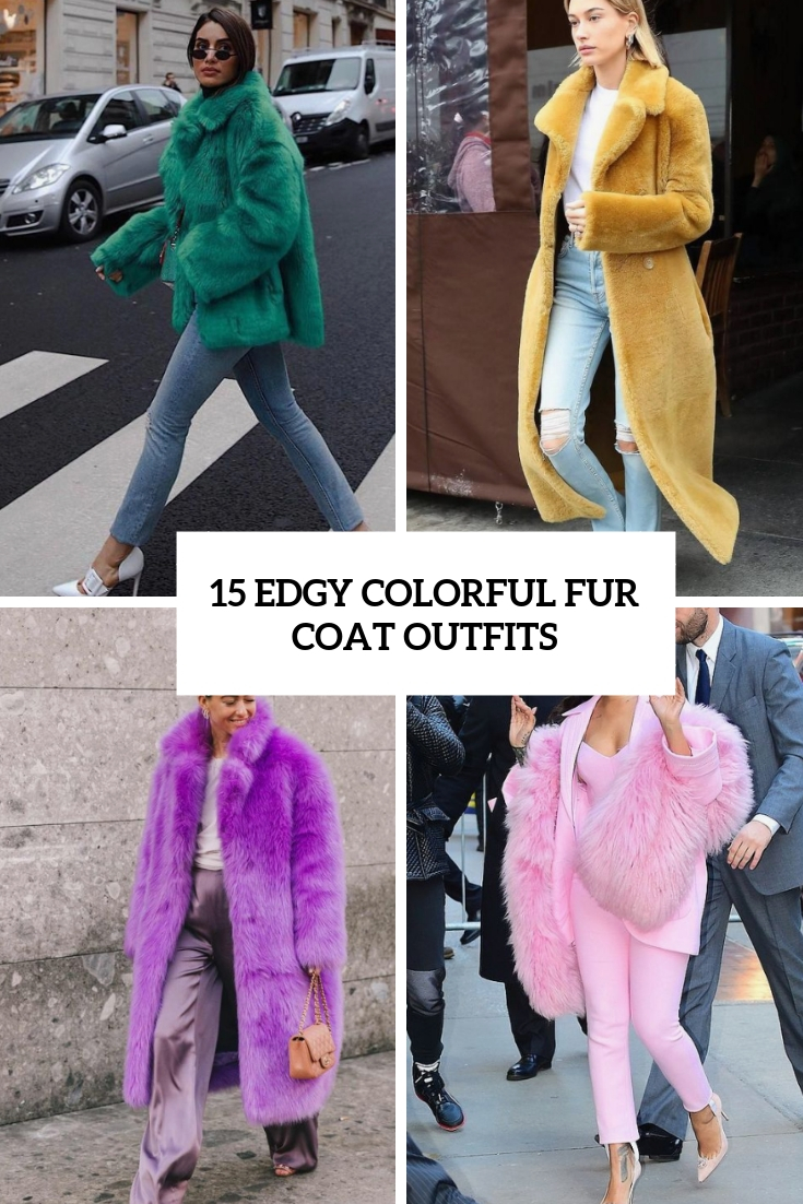 15 Edgy Colorful Fur Coat Outfits
