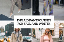 15 plaid pants outfits for fall and winter cover