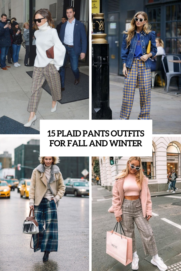 plaid pants outfits for fall and winter cover