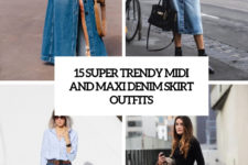 15 super trendy midi and maxi skirt outfits cover