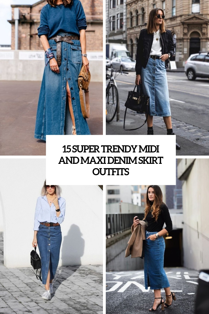 15 Super Trendy Midi And Maxi Denim Skirt Outfits