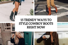 15 trendy ways to style cowboy boots right now cover