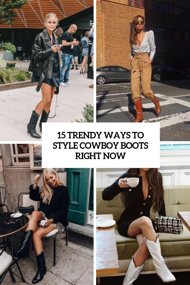 trendy ways to style cowboy boots right now cover