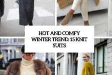 hot and comfy winter trends 15 knit suits cover