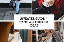 sweater guide 4 types and 20 cool ideas cover