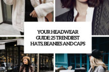 your headwear guide 25 trendiest hats, beanies and caps cover
