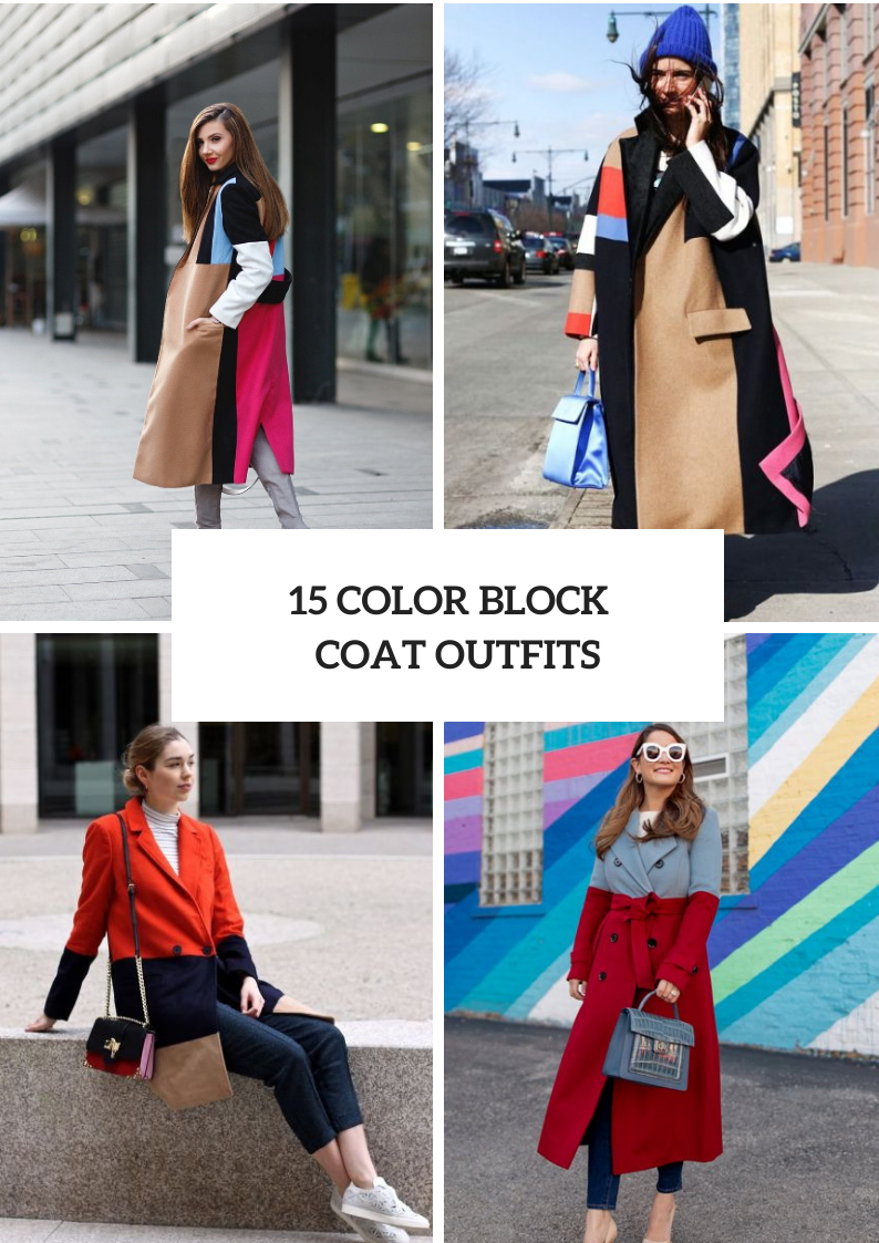 Looks With Color Block Coats For Ladies